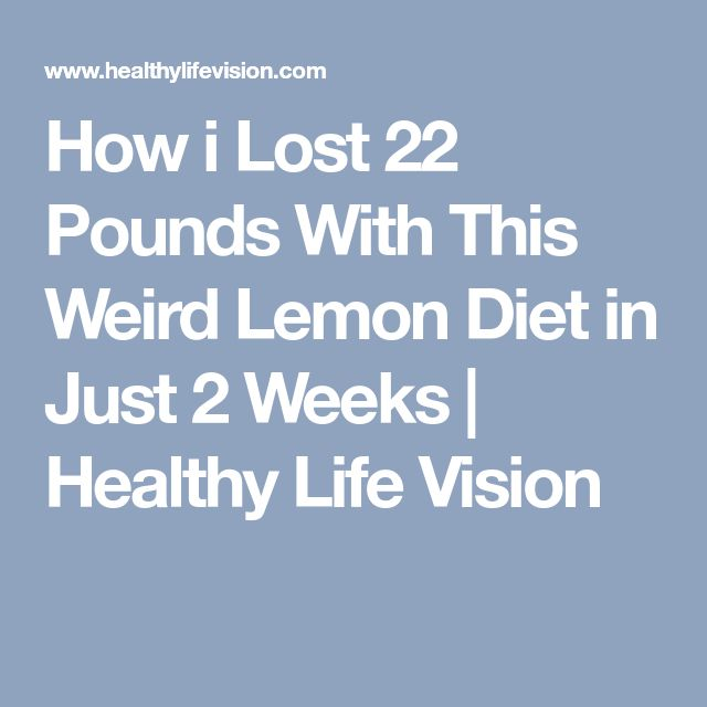 How i Lost 22 Pounds With This Weird Lemon Diet in Just 2 Weeks | Healthy Life Vision
