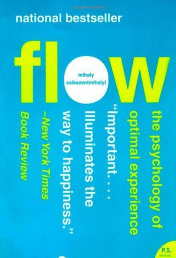 """'Flow' by Mihaly Csikszentmihalyi Flow.jpg  After growing up hearing so much about the pursuit of happiness, one of the weird aspects of adulthood is the discovery that so little empirical research has gone into uncovering its mechanics.  Thus the necessity of Mihaly Csikszentmihalyi, whose """"Flow: The Psychology of Optimal Experience"""" is the distillation of decades of research into how happiness actually work"""