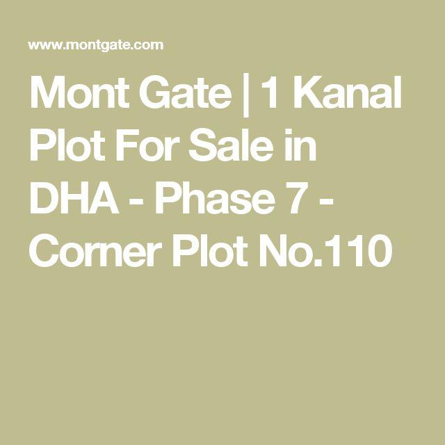 Mont Gate | 1 Kanal Plot For Sale in DHA - Phase 7 - Corner Plot No.110