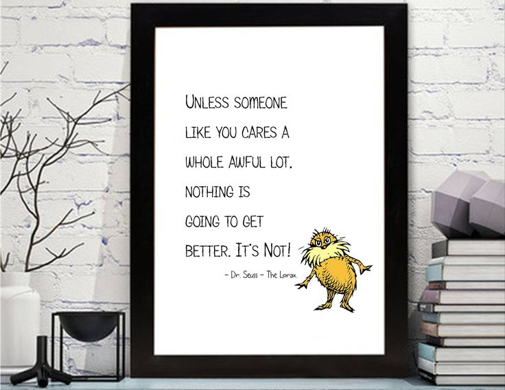Dr. Seuss - The Lorax Quotes Printable - Dr. Seuss - Lorax Wall Art - Dr Seuss Nursery Art, Dr. Seuss Decor, The Lorax Nursery Wall Art, by KleezPrints on Etsy
