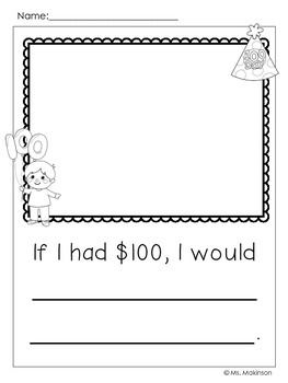 "FREE!! 100th Day of School Writing Prompts ""If I had $100, I would..."""