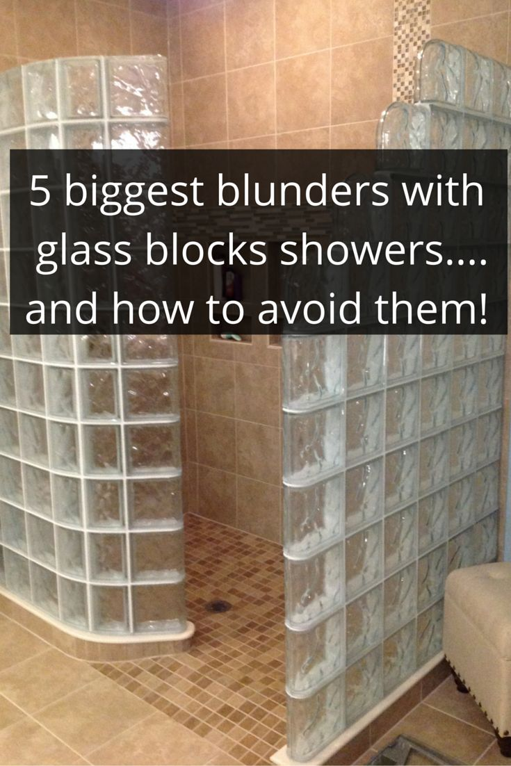 how to avoid the 5 biggest blunders with glass block showers
