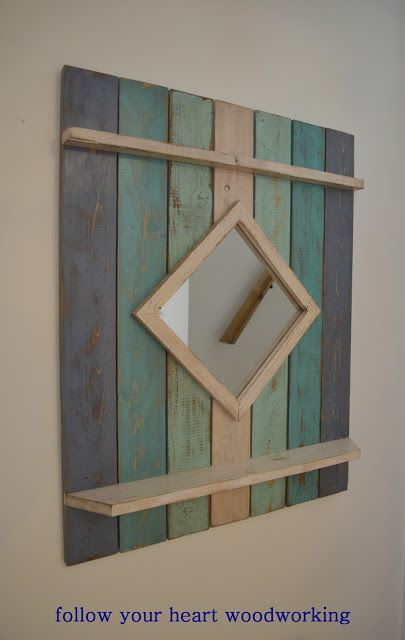 follow your heart woodworking: New Beach Style Mirror