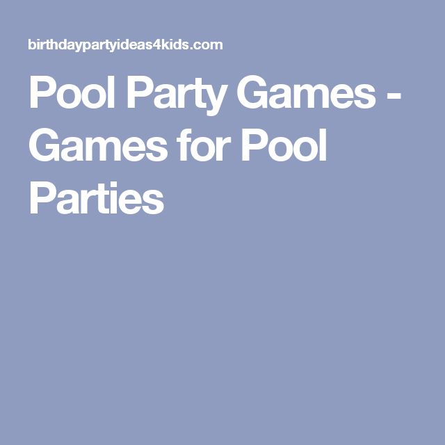 Pool Party Games - Games for Pool Parties