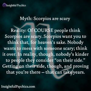 Scorpios are scary