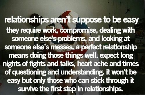 Pinterest Quotes About Relationships: Relationships Aren't Supposed To Be Easy