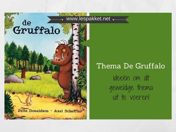 Thema De Gruffalo - jufBianca.nl - lesidee