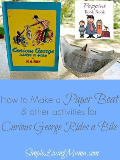 We read Curious George Rides a Bike and made paper boats for #PoppinsBookNook this month! See the step-by-step tutorial to make your own paper boat just like George! #crafts #activity