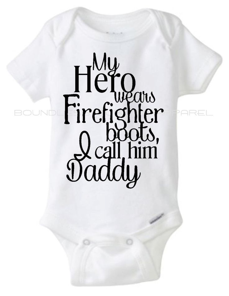 Firefighter Onesie, My Hero Wears Firefighter Boots, I Call Him Daddy - Onesie, Firemans Baby, Firefighter Daddy by BoundlessCustom on Etsy https://www.etsy.com/listing/241375892/firefighter-onesie-my-hero-wears