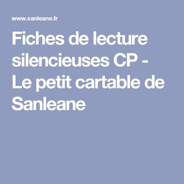 Fiches de lecture silencieuses CP - Le petit cartable de Sanleane