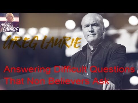 """Greg Laurie Sermons 2016– """"It Is Finished-Answering Difficult Questions ..."""