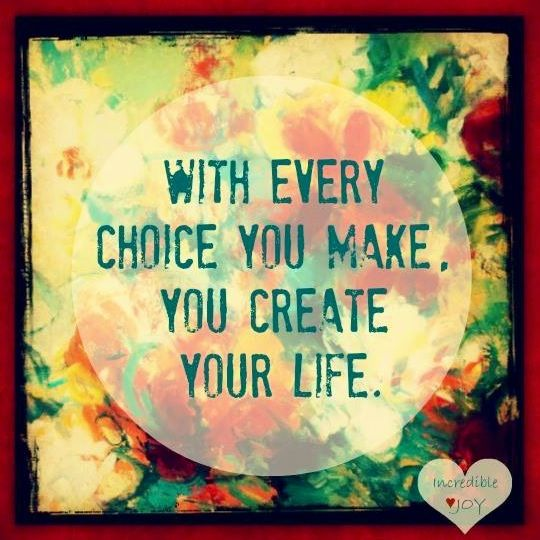 Making The Right Decision In Life Quotes: Life Is Completely About Decisions. Make Good Decisions