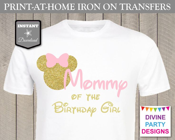 Pink and Gold Glitter Minnie Mouse Birthday Ideas: Make your own family t-shirts with the printable iron on transfers. Perfect for birthday party or Disney trip! Use promo code PINTEREST10 to save 10% off purchase.