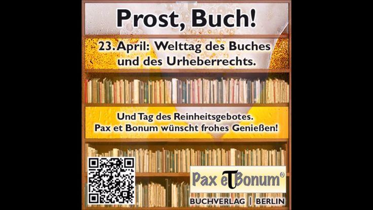 Prost, Buch! 23. April:  Welttag des Buches und des Urheberrechts. Und T...