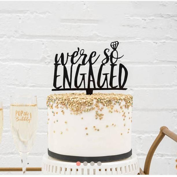 We Re So Engaged Diamond Cake Topper With Images Engagement