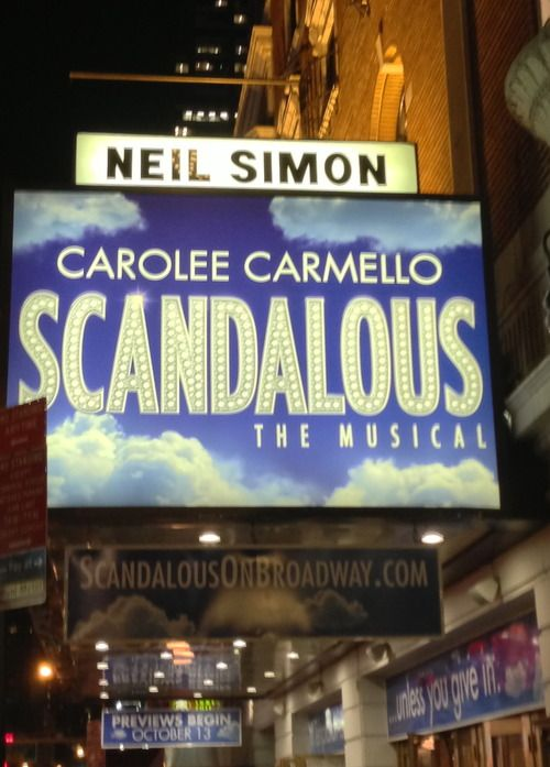 [ #Broadway #Marquee] SCANDALOUS - #TonyAward nominated flop opened #November 15 #2012 at The Neil Simon #Theatre in #NYC (www.JaysBroadway.com) #AtThisTheatre #followme