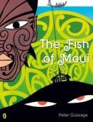 The Fish of Maui by Peter Gossage, there are many other Maori stories illustrated by Gossage