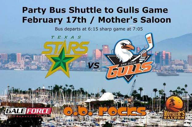 Party Bus Shuttle to: SD Gulls vs Texas Stars from Mother's Saloon OB  https://www.facebook.com/events/1035162469860182/