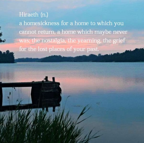 Hiraeth. #Hiraeth #Wanderllust #Travelquote #Homesickness #Travel