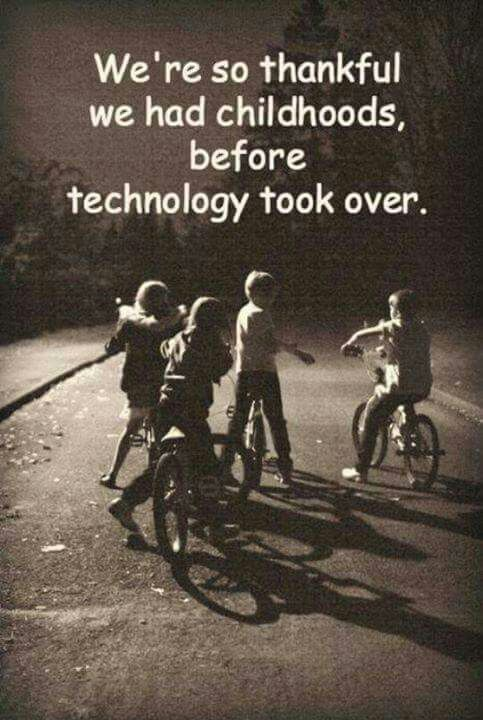 Childhood before technology took over