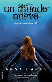 Ragnaria entre páginas: 7. Un mundo nuevo - Anna Carey.