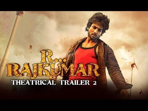 R...Rajkumar - Official Theatrical Trailer 2 | Shahid Kapoor, Sonakshi Sinha, Sonu Sood #Bollywood #Movies