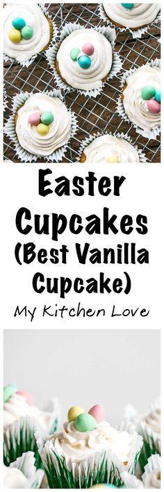 Easter Cupcakes (Best Vanilla Cupcake Recipe)   My Kitchen Love