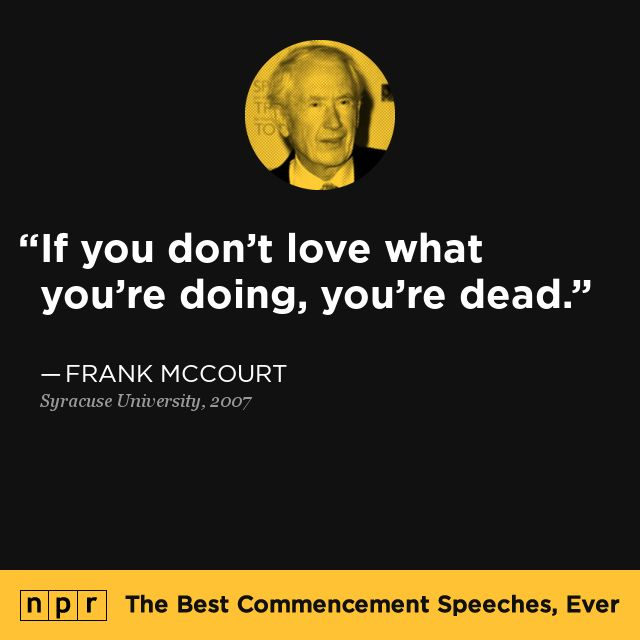 Frank McCourt, 2007. From NPR's The Best Commencement Speeches, Ever.