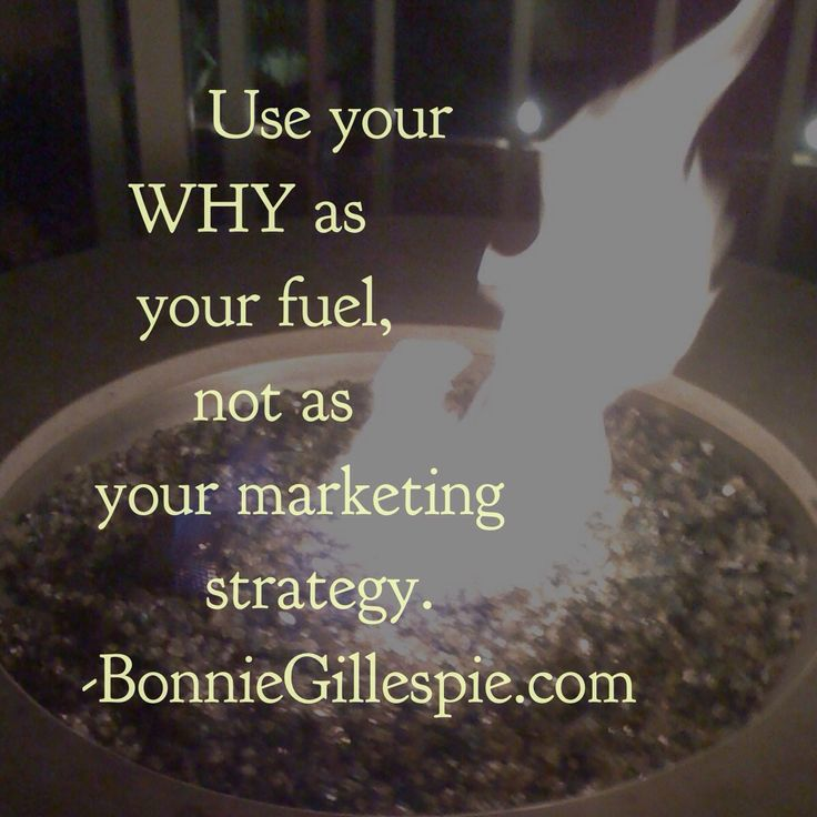 """Use your WHY as your fuel, not as your marketing strategy. Hit http://bonniegillespie.com for FREE inspiration and guidance on bringing more joy to your creative career from the author of """"Self-Management for Actors,"""" Bonnie Gillespie!"""