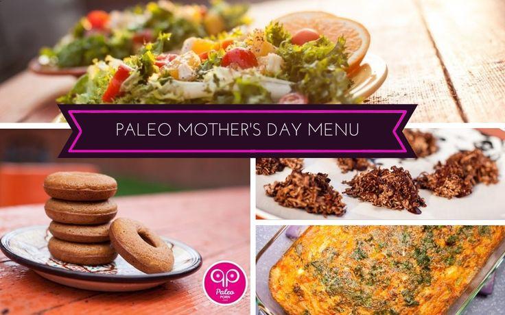 A Paleo Mothers Day Menu