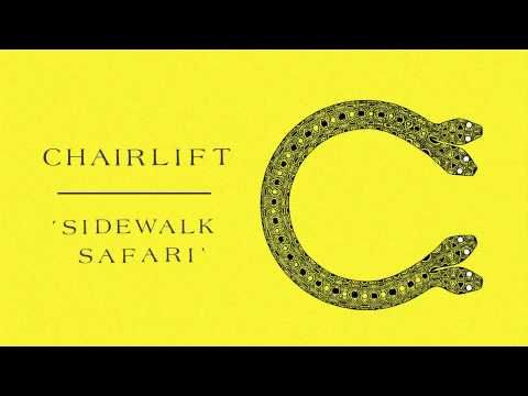 """Sidewalk Safari by Chairlift. I actually listened to the song properly today, the lyrics definitely make it more entertaining. """"All of the bones in your body are in way too few pieces for me..."""""""