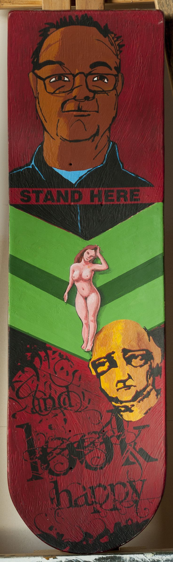 Stand Here Acrylic on Skateboard