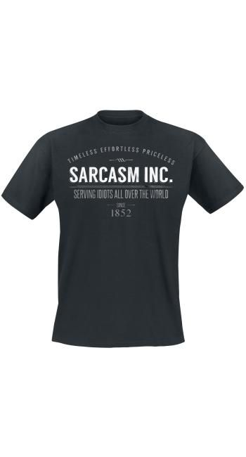 """""""Sarcasm Inc. Timeless Effordless Priceless Serving Idiots All Over The World"""" => http://www.emp.fi/art_314062/?wt_mc=sm.pin.fp.314062.02112015"""