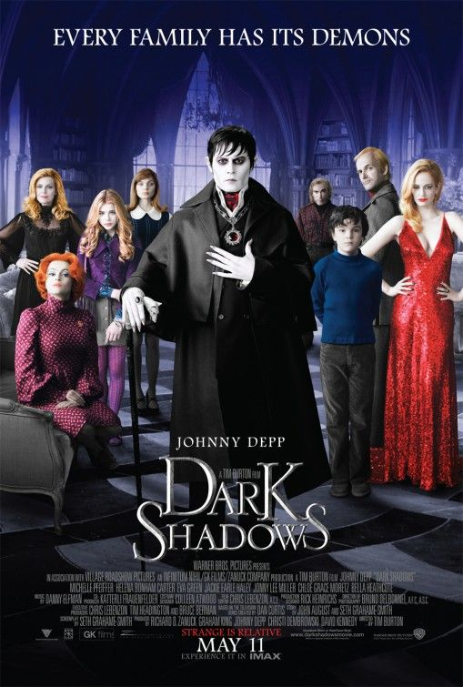 Dark Shadows movie poster directed by Tim Burton with Johnny Depp, Eva Green, Chloe Grace Moretz, Bella Heathcote, Helena Bonham Carter, Michelle Pfeiffer, and Jonny Lee Miller.