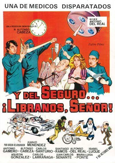 Y del seguro... líbranos Señor! (1983) de Antonio del Real - tt0086612