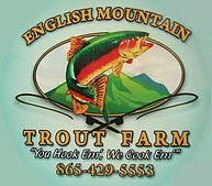 English Mountain Trout Farm and Grill, Sieverville, TN