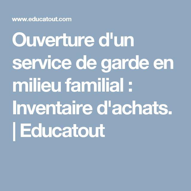 Ouverture d'un service de garde en milieu familial : Inventaire d'achats.   Educatout