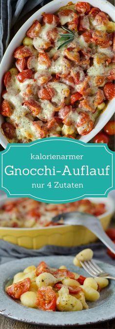 Vier Zutaten Gnocchi-Auflauf mit Tomate und Mozzarella. Vegetarisch, kalorienarm und super lecker! Feierabendküche, Soulfood. Recipe also in english!