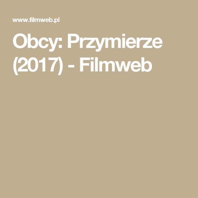 Obcy: Przymierze (2017) - Filmweb