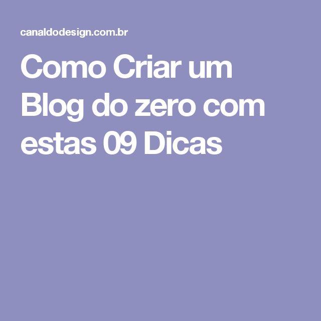 Como Criar um Blog do zero com estas 09 Dicas