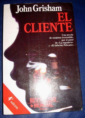 """John Grisham """"El Cliente"""" Paperback Spanish Book Espanol"""