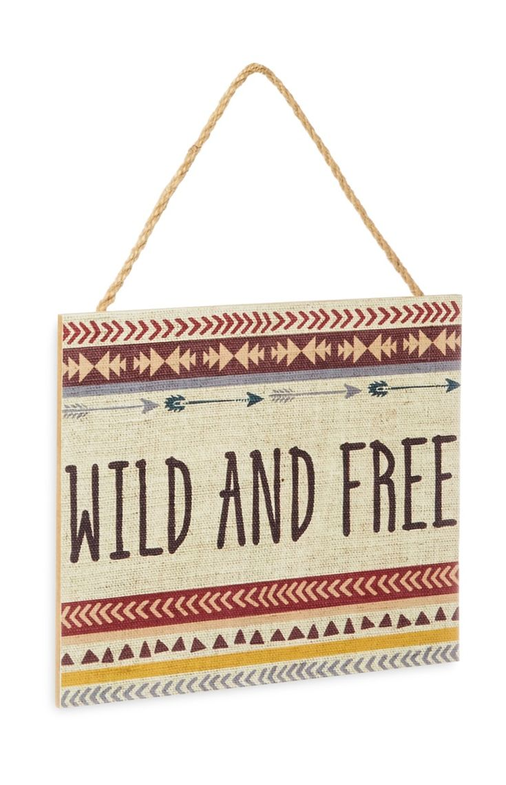 Primark - Wild and Free Hanging Plaque