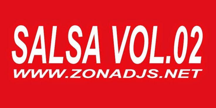 descargar pack de salsa Vol.02 (Remixes) | DESCARGAR MUSICA REMIX GRATIS
