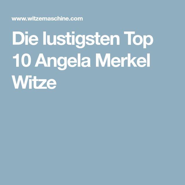 Die lustigsten Top 10 Angela Merkel Witze