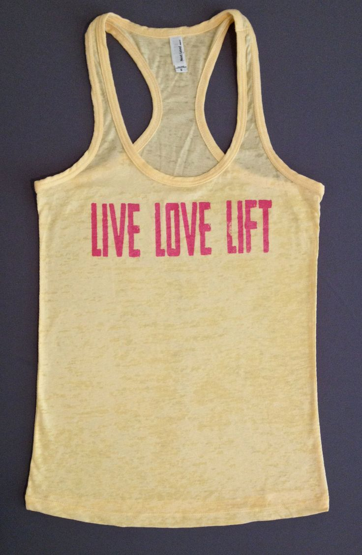 "Live Love Lift- burnout style"" I love your stuff Jenna!!!!!"