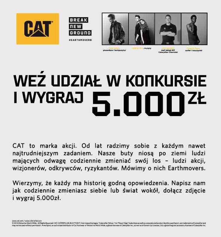 KONKURS DLA EARTHMOVERSÓW Tylko do środy, 2 kwietnia, można wysyłać zgłoszenia do konkursu CAT-EARTHMOVERS.  Formularz konkursowy i regulamin są dostępne na stronie www.konkurs-cat.pl