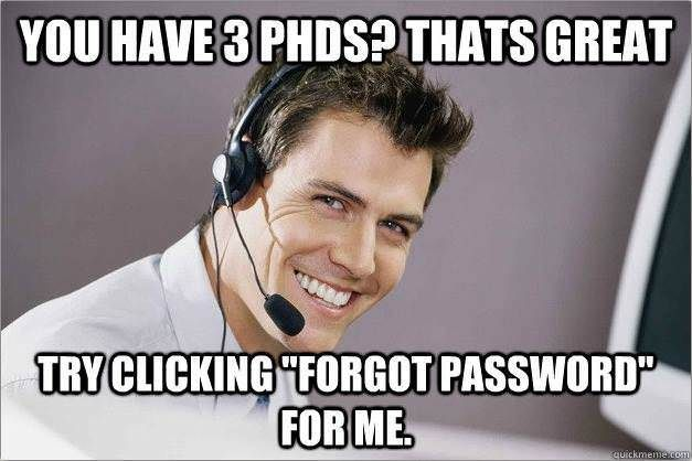 Just Everyday Tech Support Things Work Quotes Funny Work Humor Call Center Meme