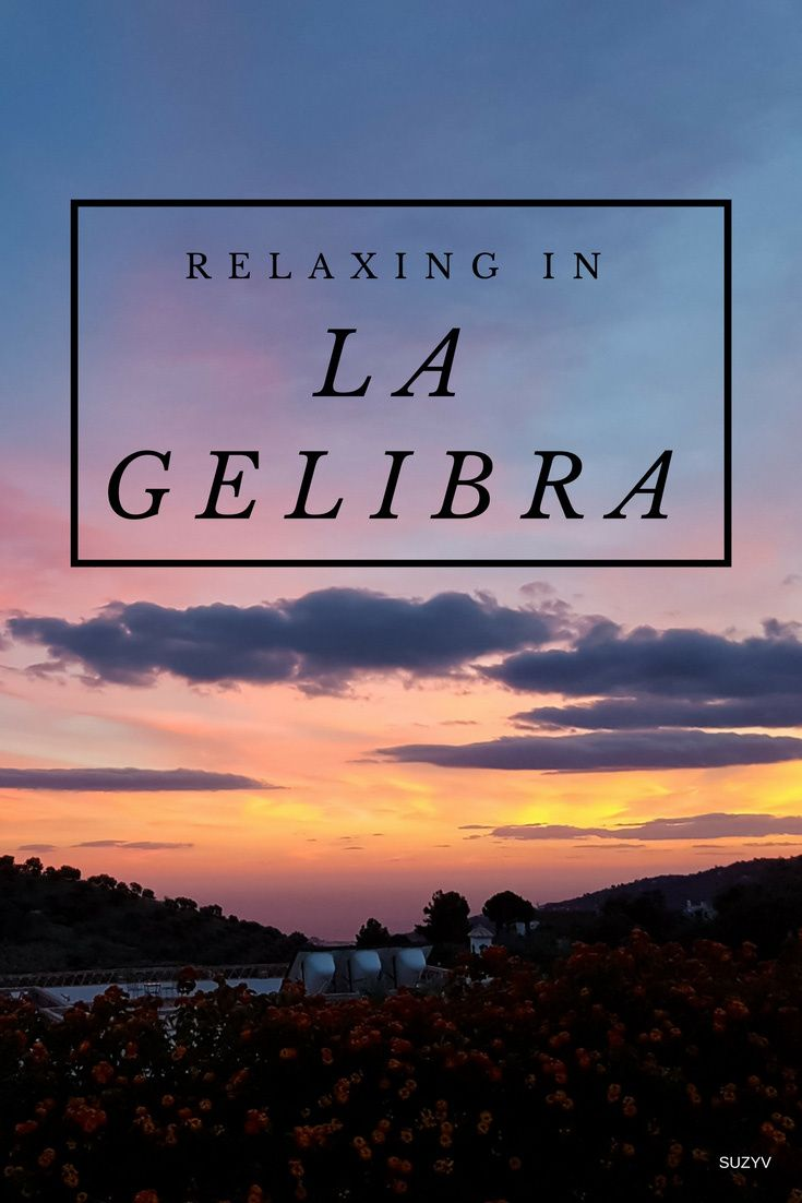 Relaxing in La GELIBRA