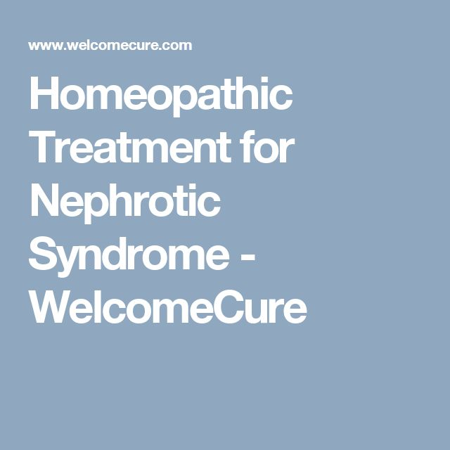 Homeopathic Treatment for Nephrotic Syndrome - WelcomeCure