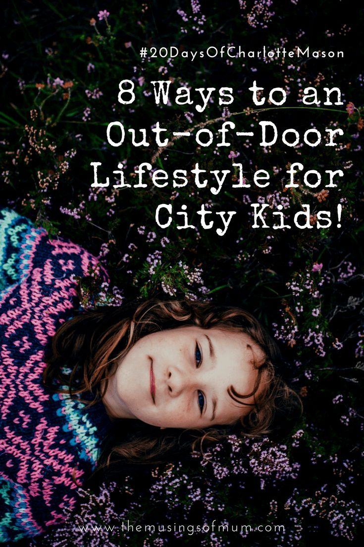 8 Ways to an Out-of-Door Lifestyle for City Kids!